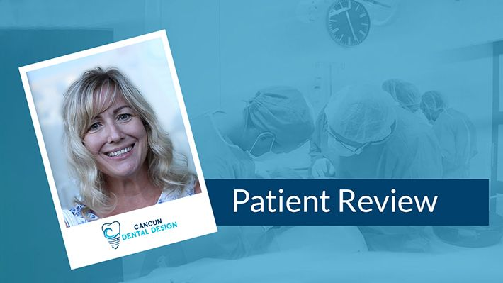 Dental work in Mexico Patient Review